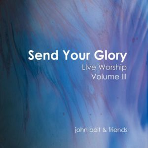 Send Your Glory