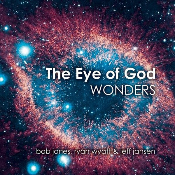 The Eye of God Wonders