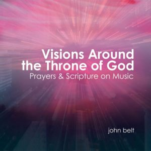 Visions Around the Throne of God